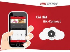 Hướng dẫn sử dụng Hik-Connect